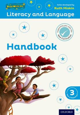 Read Write Inc.: Literacy & Language: Year 3 Teaching Handbook by Ruth Miskin, Janey Pursgrove, Charlotte Raby