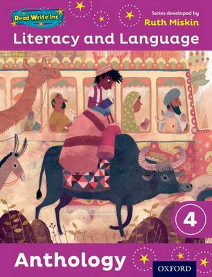 Read Write Inc.: Literacy & Language: Year 4 Anthology by Ruth Miskin, Janey Pursgrove, Charlotte Raby