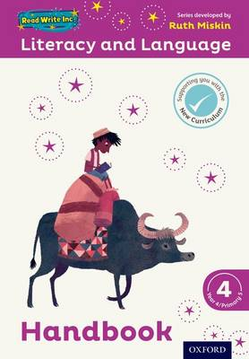 Read Write Inc.: Literacy & Language: Year 4 Teaching Handbook by Ruth Miskin, Janey Pursgrove, Charlotte Raby