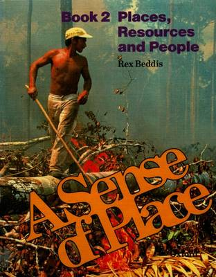 A Sense of Place: Book 2: Places, Resources, and People by Rex Beddis