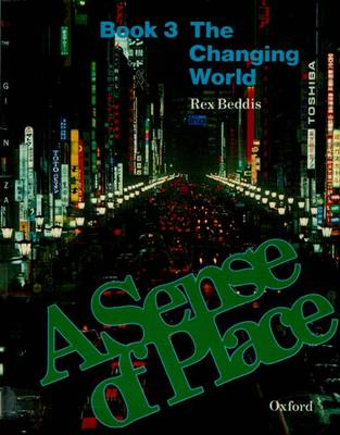 A Sense of Place Changing World by R.A. Beddis