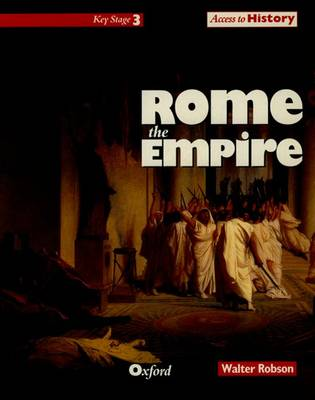 Access to History: Rome, the Empire by W. Robson