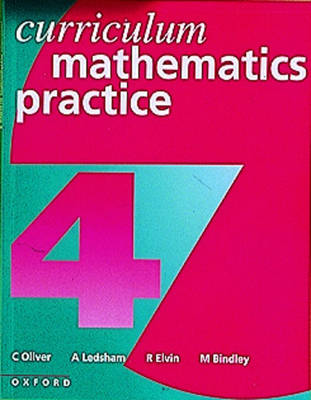 Curriculum Mathematics Practice by C. Oliver, A. Ledsham, R. Elvin, Mark Bindley