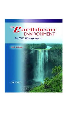 The Caribbean Environment by Mark Wilson