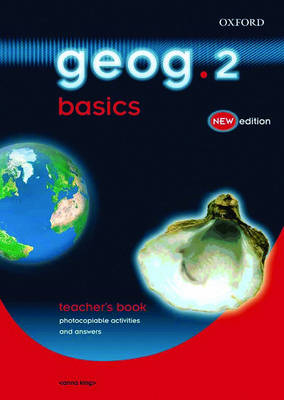 Geog.123: Geog.2 Basics Teacher's Book by Anna King