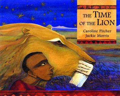 Read Write Inc. Comprehension: Module 28: Children's Books: the Time of the Lion Pack of 5 Books by Caroline Pitcher, Ruth Miskin