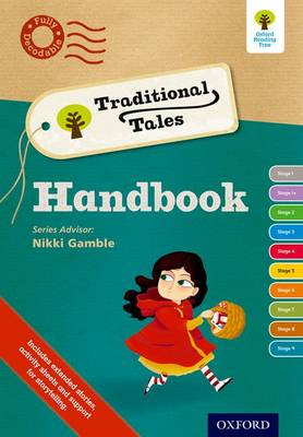 Oxford Reading Tree Traditional Tales: Continuing Professional Development Handbook by Catherine Baker, Nikki Gamble, Pam Dowson, Mike Brownlow