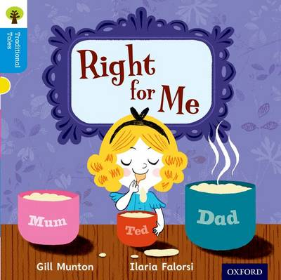 Oxford Reading Tree Traditional Tales: Level 3: Right for Me by Gill Munton, Thelma Page, Nikki Gamble