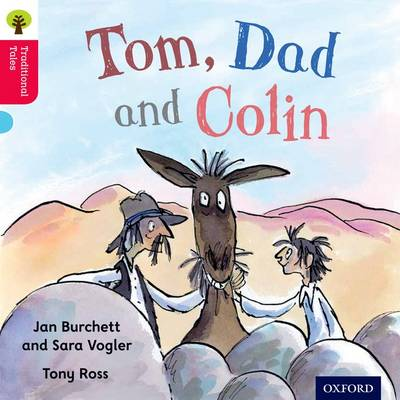 Oxford Reading Tree Traditional Tales: Level 4: Tom, Dad and Colin by Jan Burchett, Nikki Gamble, Thelma Page