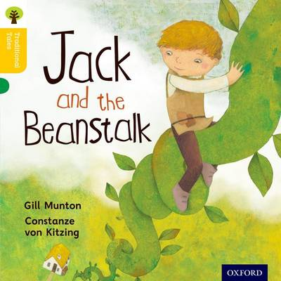 Oxford Reading Tree Traditional Tales: Level 5: Jack and the Beanstalk by Gill Munton, Nikki Gamble, Thelma Page