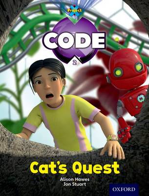 Project X Code: Bugtastic Cat's Quest by Janice Pimm, Alison Hawes, Marilyn Joyce