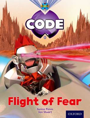 Project X Code: Galactic Flight of Fear by Janice Pimm, Alison Hawes, Marilyn Joyce