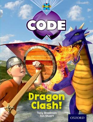 Project X Code: Dragon Dragon Clash by Tony Bradman, Jan Burchett, Sara Vogler, Marilyn Joyce