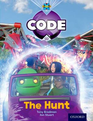 Project X Code: Dragon The Hunt by Tony Bradman, Jan Burchett, Sara Vogler, Marilyn Joyce