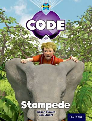 Project X Code: Jungle Stampede by Tony Bradman, Alison Hawes, Marilyn Joyce