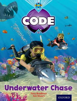 Project X Code: Shark Underwater Chase by Tony Bradman, Alison Hawes, Marilyn Joyce