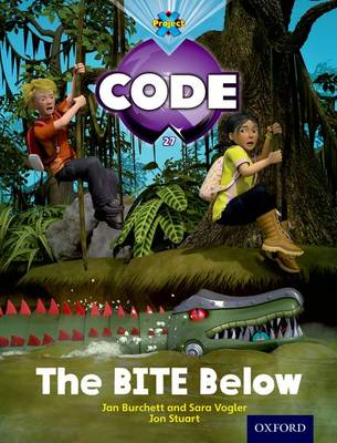Project X Code: Falls the Bite Below by Jan Burchett, Sara Vogler, Janice Pimm, Marilyn Joyce