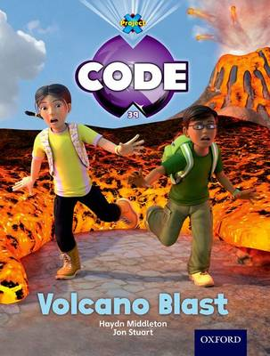Project X Code: Forbidden Valley Volcano Blast by Haydn Middleton, Marilyn Joyce