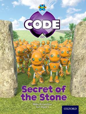 Project X Code: Wonders of the World Secrets of the Stone by Tony Bradman, Mike Brownlow, Marilyn Joyce