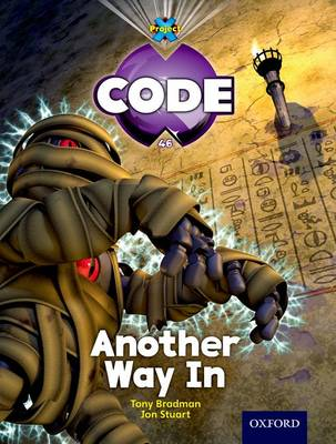 Project X Code: Pyramid Peril Another Way in by Tony Bradman, Mike Brownlow, Marilyn Joyce