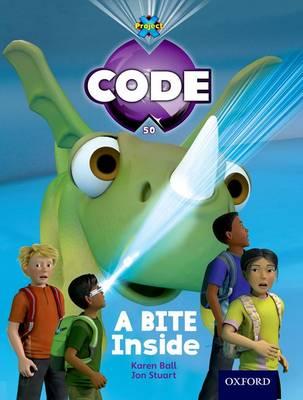 Project X Code: Marvel a Bite Inside by James Noble, Karen Ball, Marilyn Joyce