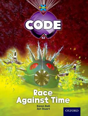 Project X Code: Marvel Race Against Time by James Noble, Karen Ball, Marilyn Joyce