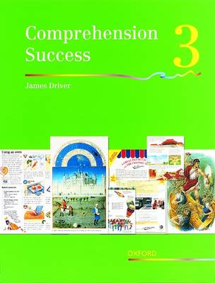 Comprehension Success: Level 3: Pupils' Book 3 by James Driver