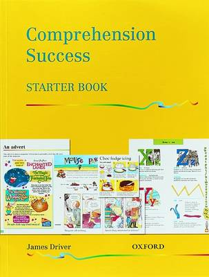 Comprehension Success: Starter Level: Pupils' Book by James Driver