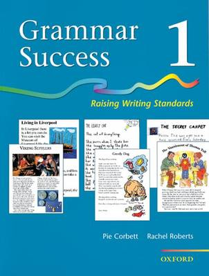 Grammar Success: Level 1: Pupil's Book 1 by Pie Corbett, Rachel Roberts