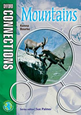 Oxford Connections: Year 6: Mountains Geography - Pupil Book by Kenna Bourke