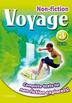 Voyage Non-fiction: 3 (Y5/P6): Pupil Collection Single by Shirley Bickler