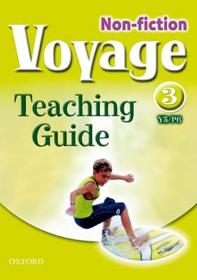 Voyage Non-Fiction: 3 (Y5/P6): Teaching Guide by Lindsay Pickton
