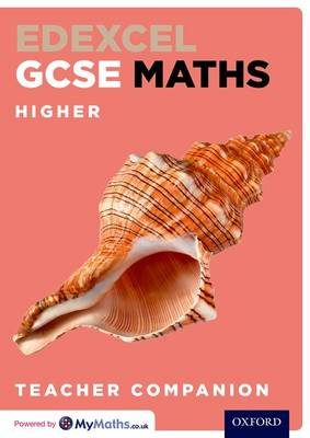Edexcel GCSE Maths Higher Teacher Companion by Christopher Green