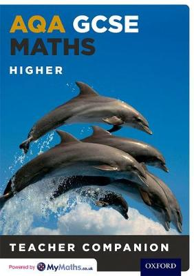 AQA GCSE Maths Higher Teacher Companion by Claire Perry, Gwen Wood