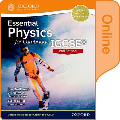 Essential Physics for Cambridge IGCSE Online Student Book by Jim Breithaupt, Viv Newman