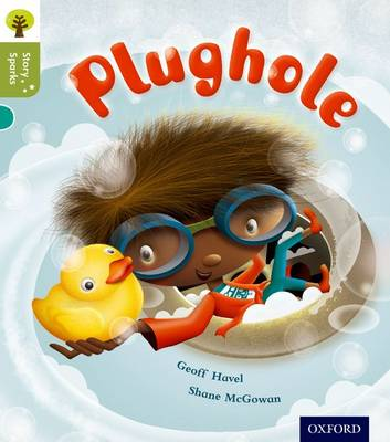 Oxford Reading Tree Story Sparks: Oxford Level 7: Plughole by Geoff Havel