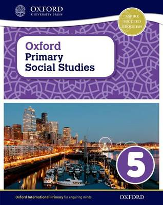 Oxford Primary Social Studies Student Book Knowing My Region by Pat Lunt