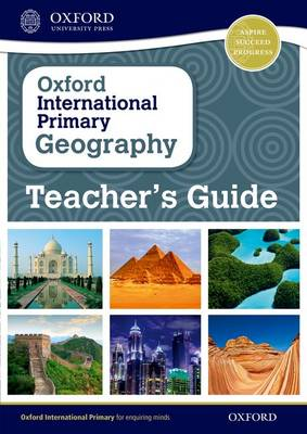 Oxford International Primary Geography: Teacher's Guide by Terry Jennings
