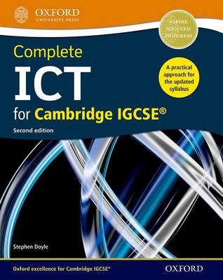 Complete ICT for Cambridge IGCSE by Stephen Doyle