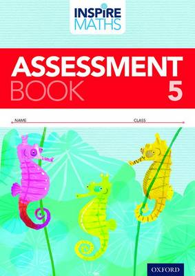 Inspire Maths: Pupil Assessment Book 5 by Zalina Jalil