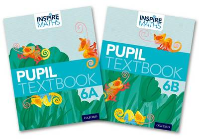Inspire Maths: Pupil Book 6 AB by Fong Ho Kheong, Gan Kee Soon, Chelvi Ramakrishnan