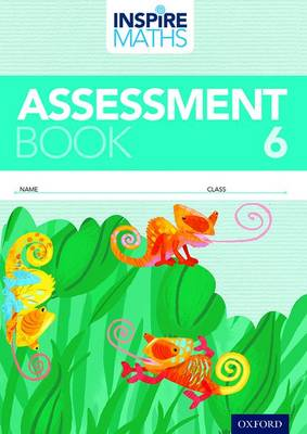Inspire Maths: Pupil Assessment Book 6 by Zalina Jalil