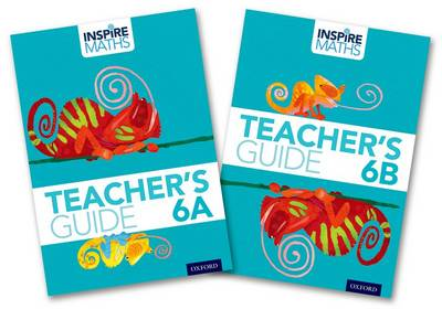 Inspire Maths: Year 6 Teacher's Pack by Fong Ho Kheong, Gan Kee Soon, Chelvi Ramakrishnan