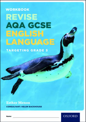 AQA GCSE English Language: Targeting Grades 6-9 Revision Workbook by Peter Ellison