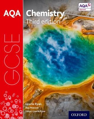 AQA GCSE Chemistry Student Book by Lawrie Ryan