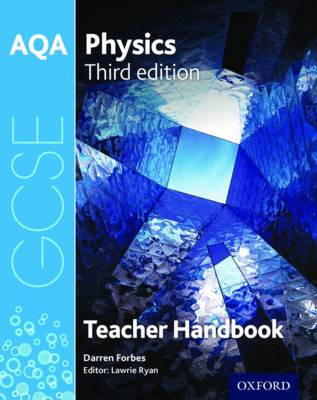 AQA GCSE Physics Teacher Handbook by Darren Forbes