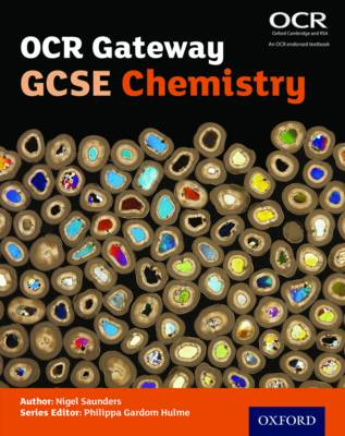 OCR Gateway GCSE Chemistry Student Book by Nigel Saunders