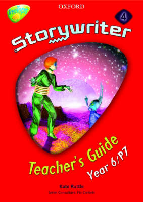 Oxford Reading Tree: Y6: Treetops Storywriter 4: Fiction Teacher's Guide by Kate Ruttle, Pie Corbett