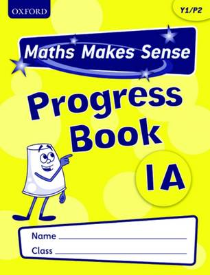 Maths Makes Sense: Y1: S Progress Book Pack of 10 by Richard Dunne, Carrie Dunne