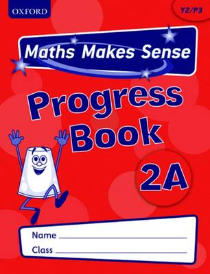 Maths Makes Sense: Y2: A Progress Book Pack of 10 by Richard Dunne, Carrie Dunne